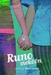 Runo vieköön, Tammi 2009